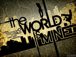 The World Is Mine - by - ygt_design