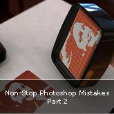 Non-Stop Photoshop Mistakes: Part 2