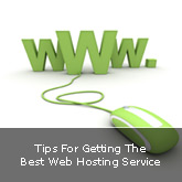 Tips For Getting The Best Web Hosting Service