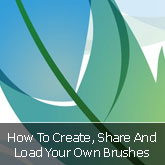How To Create, Share & Load Your Own Brushes