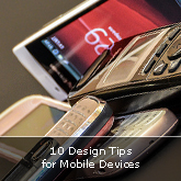 10 Design Tips for Mobile Devices