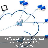 9 Effective Tips to Optimize Your Magento Site's Performance