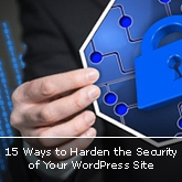 15 Ways to Harden the Security of Your WordPress Site