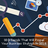 SEO Trends That Will Propel Your Business Skyhigh in 2018