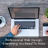 Professional Web Design: Everything You Need To Know