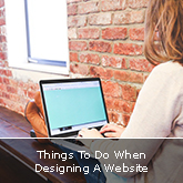 Things To Do When Designing A Website