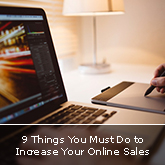 9 Things You Must Do to Increase Your Online Sales