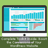 Complete Toolkit Inside: Boost the Conversions of Your WordPress Website